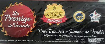 Fines tranches de jambon de Vendée