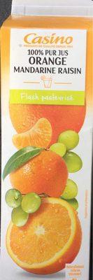 100% Pur Jus Orange Mandarine Raisin avec pulpe - Flash pasteurisé