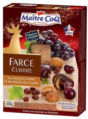 Farce cuisinée aux marrons confits et aux raisins de Corinthe