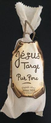 Jésus Targe pur porc