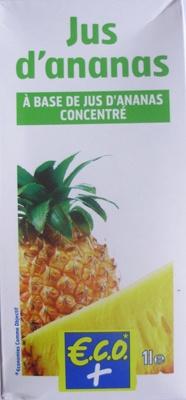 Jus d'ananas à base de jus d'ananas concentré
