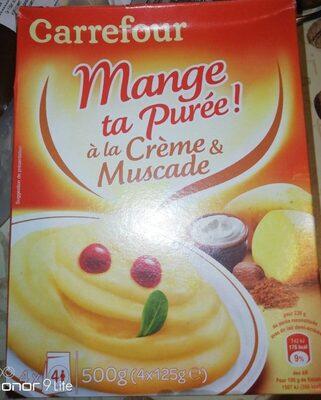 Mange ta purée a la crème & muscade