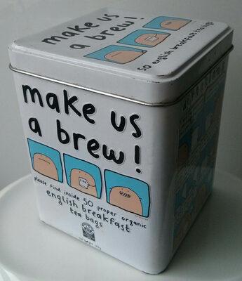 make us a brew!
