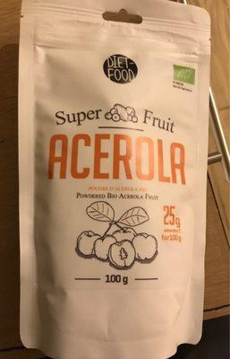 Acerola super fruit