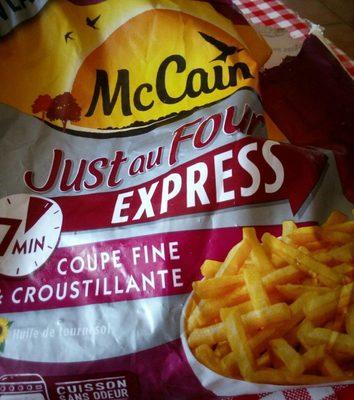 Just au Four Express, Coupe Fine et Croustillante